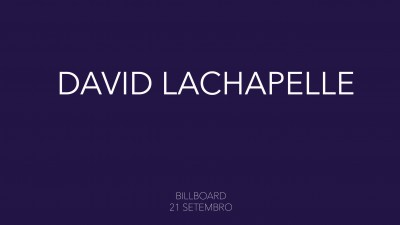 BILLBOARD Project com David LaChapelle